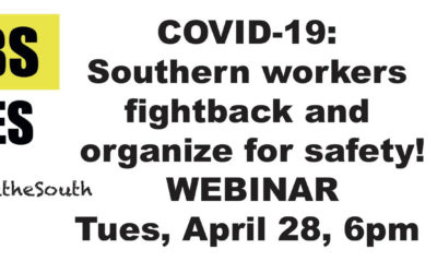 Southern Workers Fightback & Organize amid COVID-19