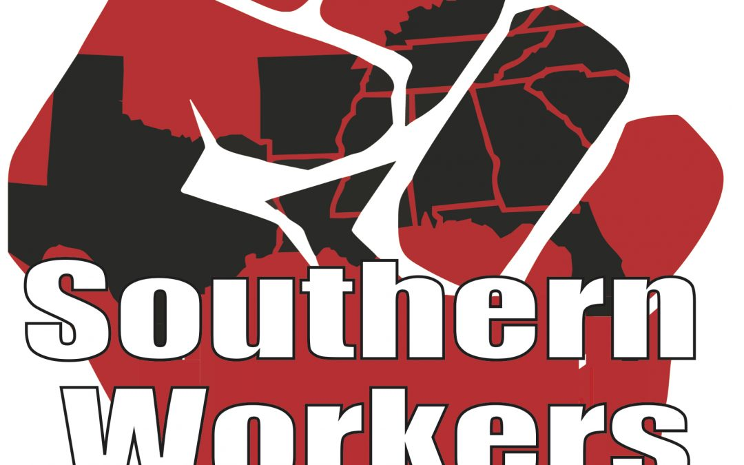 A Call to Southern Workers: Defending Democracy – Bulletin #1