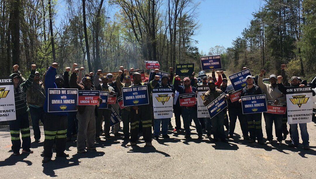 Solidarity with Brookwood, AL Mineworkers Strike